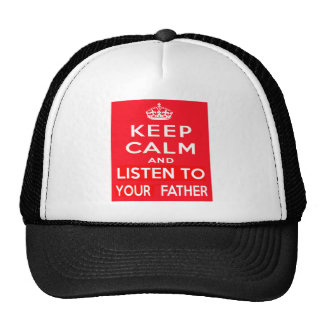 Keep Calm and Listen to Your Father Cap