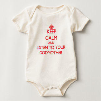 Keep Calm and Listen to  your Godmother Baby Bodysuit