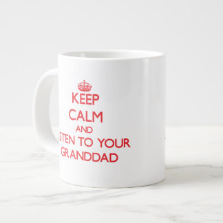 Keep Calm and Listen to your Granddad Extra Large Mug