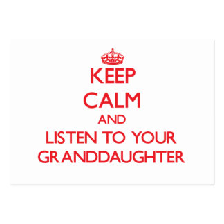 Keep Calm and Listen to  your Granddaughter Pack Of Chubby Business Cards