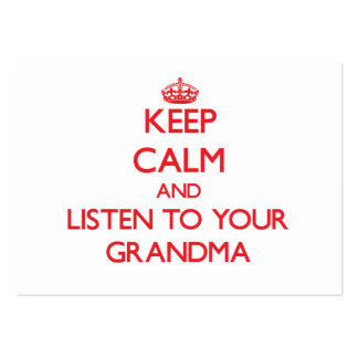 Keep Calm and Listen to  your Grandma Large Business Cards (Pack Of 100)