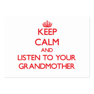 Keep Calm and Listen to your Grandmother Business Card Template