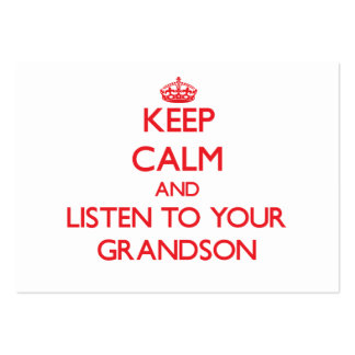 Keep Calm and Listen to  your Grandson Pack Of Chubby Business Cards