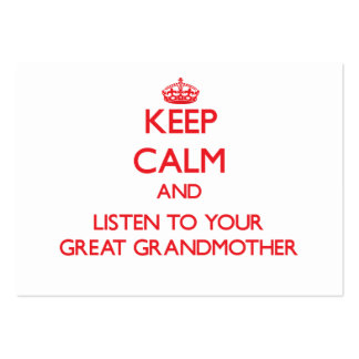 Keep Calm and Listen to  your Great Grandmother Pack Of Chubby Business Cards