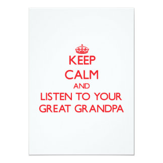 Keep Calm and Listen to  your Great Grandpa 13 Cm X 18 Cm Invitation Card
