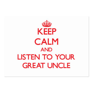 Keep Calm and Listen to your Great Uncle Business Cards