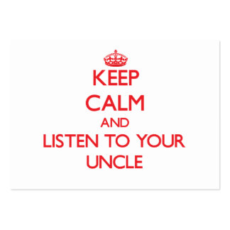 Keep Calm and Listen to your Uncle Business Card Template