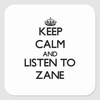 Keep Calm and Listen to Zane Stickers