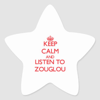 Keep calm and listen to ZOUGLOU Stickers