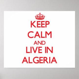 Keep Calm and live in Algeria Print
