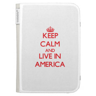 Keep Calm and live in America Cases For Kindle