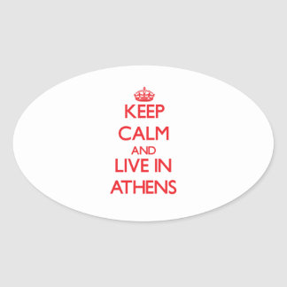 Keep Calm and Live in Athens Oval Sticker