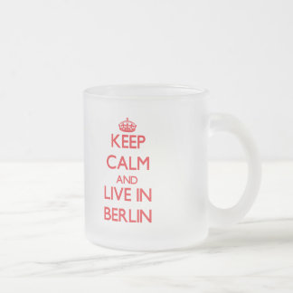 Keep Calm and Live in Berlin Frosted Glass Mug