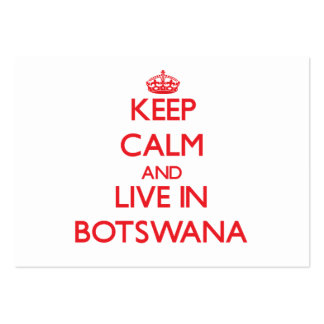 Keep Calm and live in Botswana Pack Of Chubby Business Cards