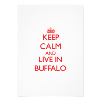 Keep Calm and Live in Buffalo Custom Announcements