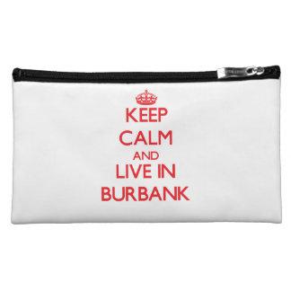 Keep Calm and Live in Burbank Makeup Bag
