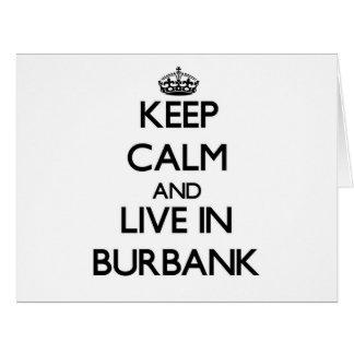 Keep Calm and live in Burbank Big Greeting Card