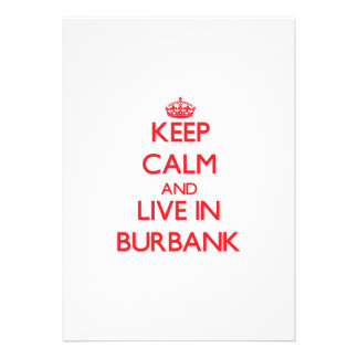 Keep Calm and Live in Burbank Card