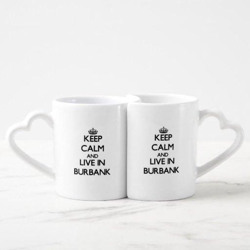 Keep Calm and live in Burbank Lovers Mug Set