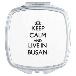 Keep Calm and live in Busan Mirror For Makeup