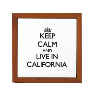 Keep Calm and Live In California Desk Organiser