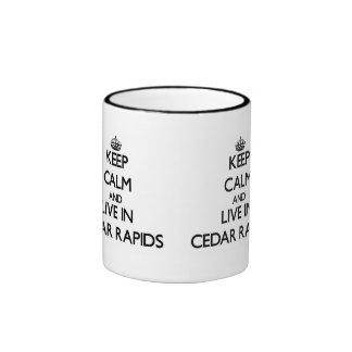 Keep Calm and live in Cedar Rapids Ringer Mug