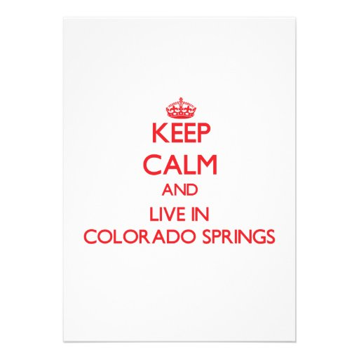 Keep Calm and Live in Colorado Springs Personalized Announcement