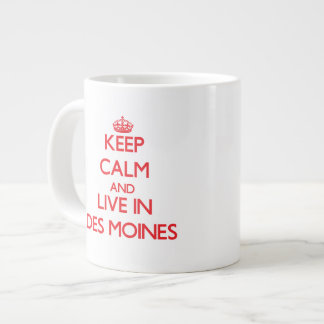 Keep Calm and Live in Des Moines Jumbo Mugs