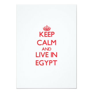 Keep Calm and live in Egypt 13 Cm X 18 Cm Invitation Card