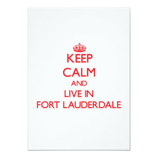 Keep Calm and Live in Fort Lauderdale Invitation