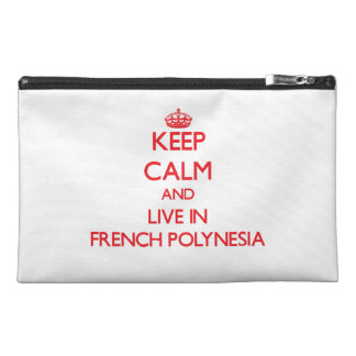Keep Calm and live in French Polynesia Travel Accessories Bags