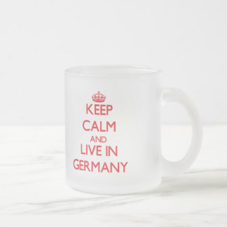 Keep Calm and live in Germany Frosted Glass Mug