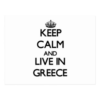Keep Calm and Live In Greece Postcard