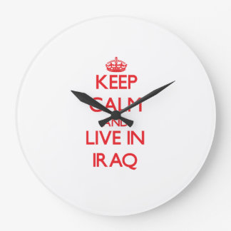 Keep Calm and live in Iraq Large Clock