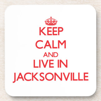 Keep Calm and Live in Jacksonville Beverage Coasters