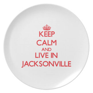 Keep Calm and Live in Jacksonville Dinner Plates
