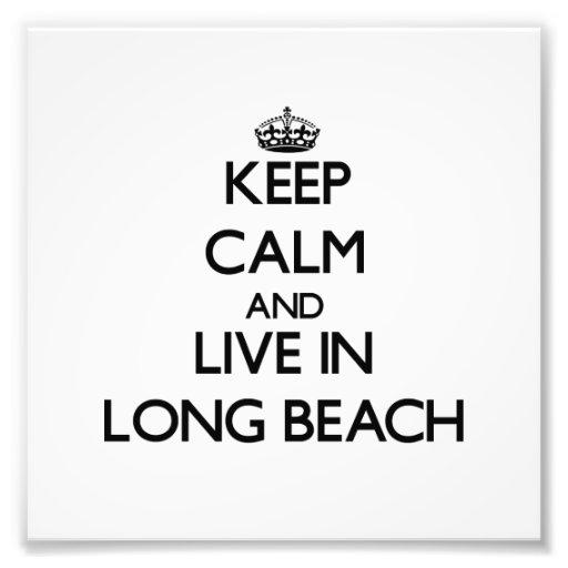 Keep Calm and live in Long Beach Photo Art