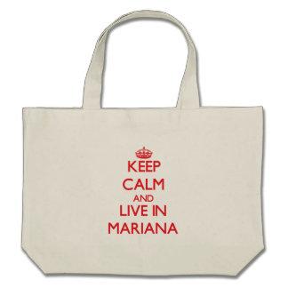 Keep Calm and live in Mariana Tote Bag