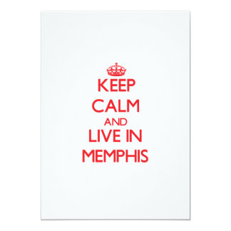 Keep Calm and Live in Memphis Custom Invites