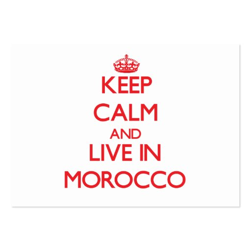 Keep Calm and live in Morocco Business Card Template