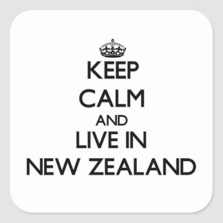 Keep Calm and Live In New Zealand Square Sticker