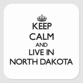 Keep Calm and Live In North Dakota Square Stickers