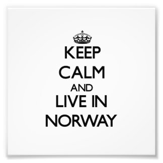 Keep Calm and Live In Norway Photo Art
