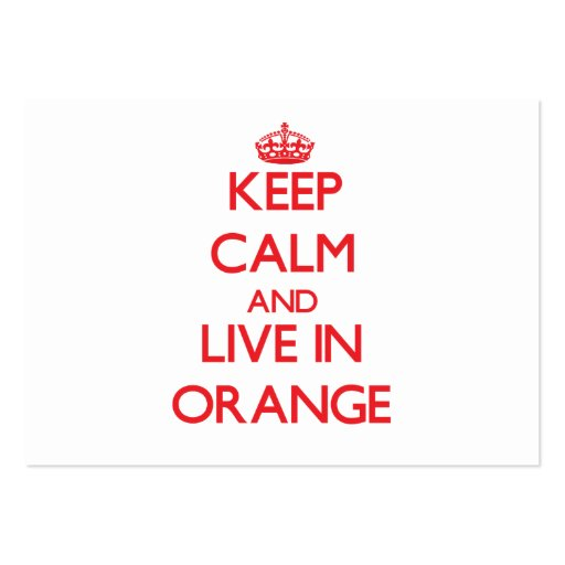 Keep Calm and Live in Orange Business Card Templates