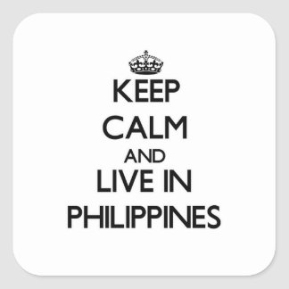 Keep Calm and Live In Philippines Sticker