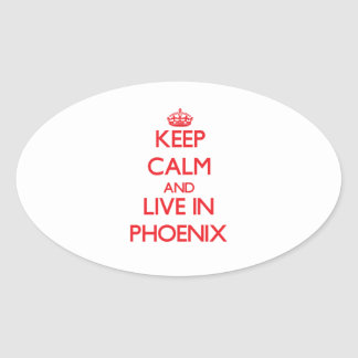 Keep Calm and Live in Phoenix Stickers