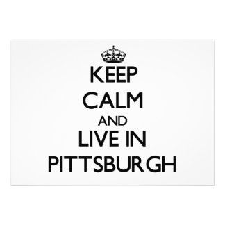 Keep Calm and live in Pittsburgh Invite