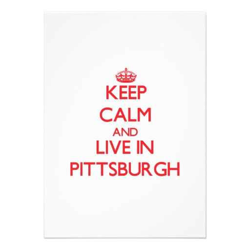 Keep Calm and Live in Pittsburgh Personalized Announcements
