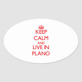 Keep Calm and Live in Plano Stickers