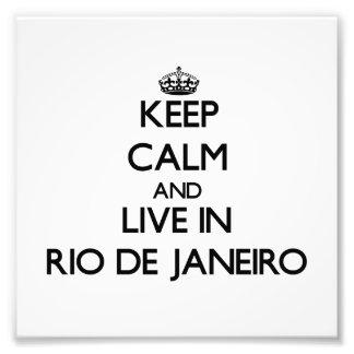 Keep Calm and live in Rio De Janeiro Photo